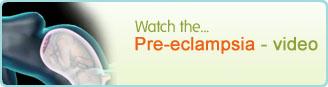 Pre-eclampsia video